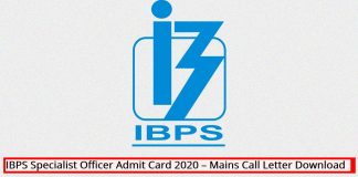 IBPS Specialist Officer Admit Card 2020 – Mains Call Letter Download
